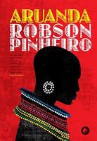 Aruanda – Robson Pinheiro, pelo espírito Angelo Inácio